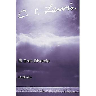 El Gran Divorcio: Un Sueno