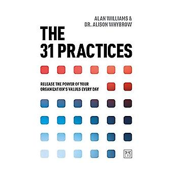The 31 Practices: Release the power of your organisation's values every day