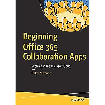 Anfang Office 365 Zusammenarbeit Apps: Arbeiten in der Microsoft Cloud