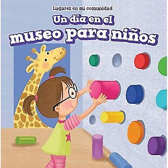 FN: S Dia sv El Museo Para Ninos (en dag på barnens Museum) (Lugares sv Mi Comunidad (platser i mitt samhälle))