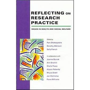 Reflecting on Research Practice by Shakespeare & William
