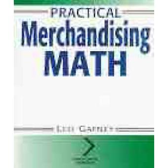 Practical Merchandising Math by Gafney & Leo