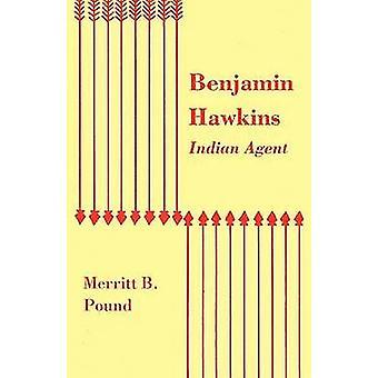 Benjamin Hawkins Indian Agent by Pound & Merritt B.