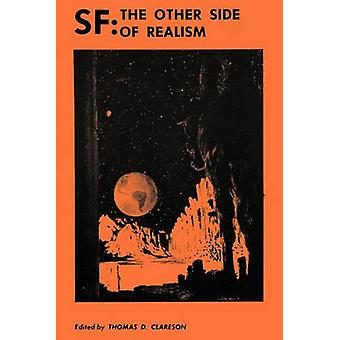 SF The Other Side of Realism by Clareson & Thomas D.