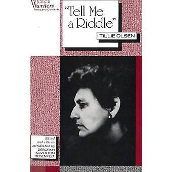 Fortæl mig en gåde Tillie Olsen af Rosenfelt & Deborah Silverton