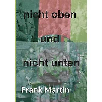 nicht oben und nicht unten par Martin & Frank