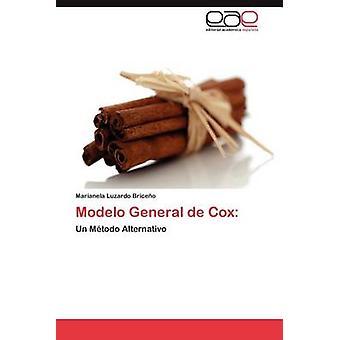 Modelo General de Cox by Luzardo Brice O. & Marianela
