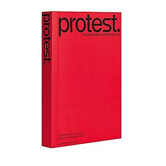 Protest. - Archaology of a Future Practice by Protest. - Archaology of