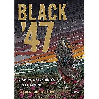 Black '47: Ireland's Great Hunger: A Graphic Novel