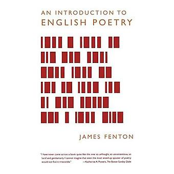 INTRODUCTION TO ENGLISH POETRY by James Fenton - 9780374528898 Book
