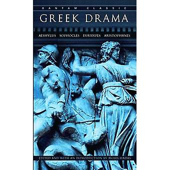 Greek Drama by Moses Hadas - 9780553212211 Book