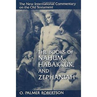 Books of Nahum - Habakkuk and Zephaniah (2nd Revised edition) by O. P