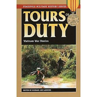 Tours of Duty - Vietnam War Stories by Michael Lee Lanning - 978081171