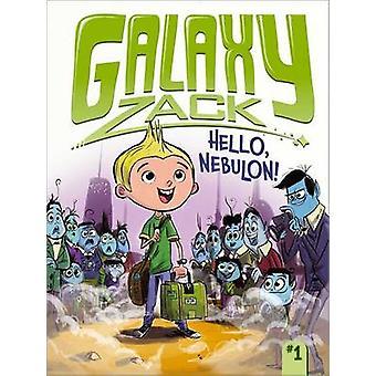 Hello - Nebulon! by Ray O'Ryan - Colin Jack - 9781442453876 Book