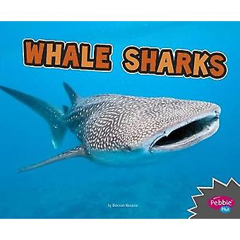 Whale Sharks by Deborah Nuzzolo - 9781515770053 Book