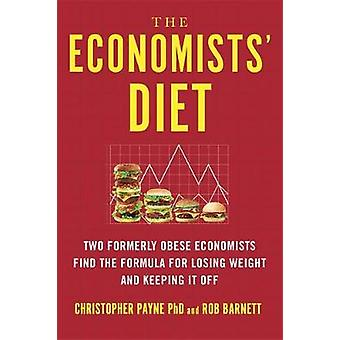 The Economists' Diet - Two Formerly Obese Economists Find the Formula
