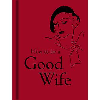 Hur man blir en bra hustru-9781851243815 bok