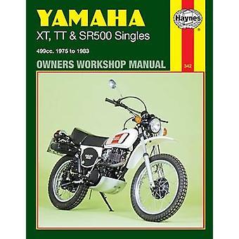 Yamaha XT - TT and SR500 Singles 1975-83 Owner's Workshop Manual (Rev