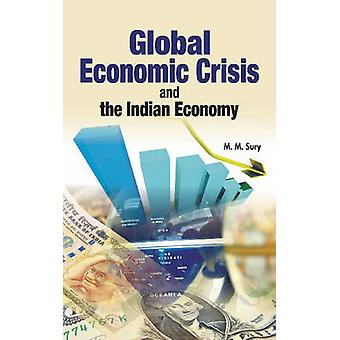 Global Economic Crisis & the Indian Economy by M. M. Sury - 978817708