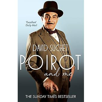 Poirot and Me (Paperback) by Suchet David