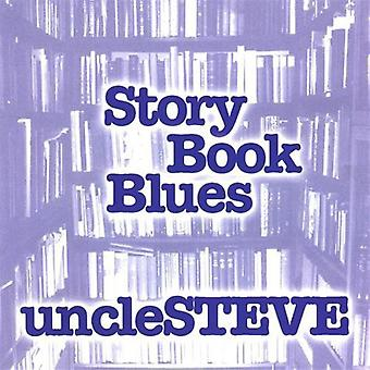 Uncle Steve - Story Book Blues [CD] USA import
