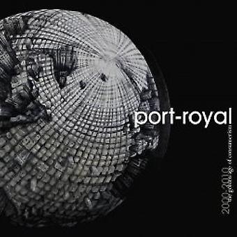 Port Royal - 2000-2010: Golden Age of Consumerism [CD] USA import