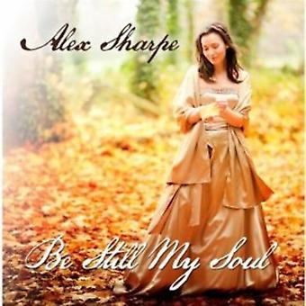 Alex Sharpe - blive stadig My Soul [CD] USA import