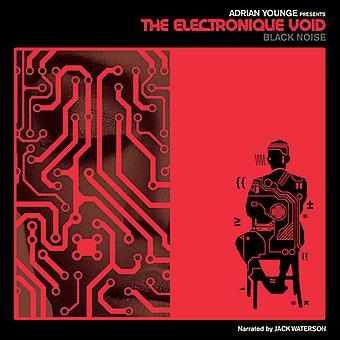 Adrian præsenterer Younge - Electronique tomrum: Sort støj [Vinyl] USA import