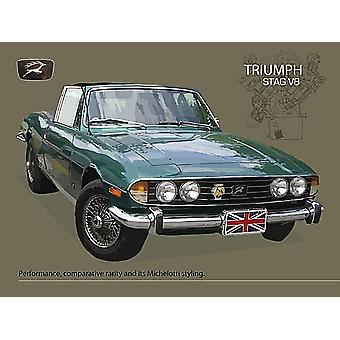 Triumph Stag V8 Small Steel Sign 200Mm X 150Mm