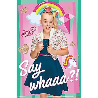 JoJo Siwa - Say Whaaa Poster Print