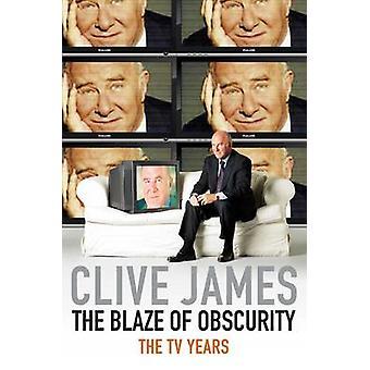 Blask ciemności - niewiarygodne wspomnienia V przez Clive James - 9780330