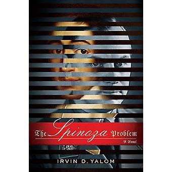 Spinoza problemet - en roman (först handla pappersutgåvan) av Irvin D.