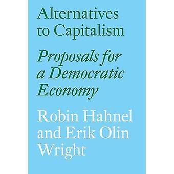 Alternativer til kapitalismen - forslag til en demokratisk økonomi af Eri