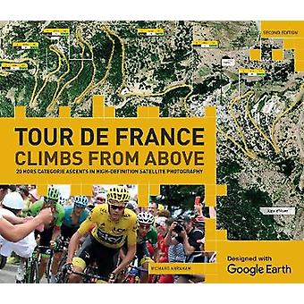 Tour de France - Climbs from Above by Richard Abraham - 9781787390461