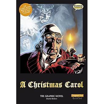 A Christmas Carol - The Graphic Novel - Original Text (British English