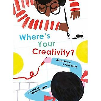 Where's Your Creativity? by Aaron Rosen - 9781849765091 Book