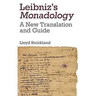 Monadologia de Leibniz - uma nova tradução e guia por Lloyd Strickland