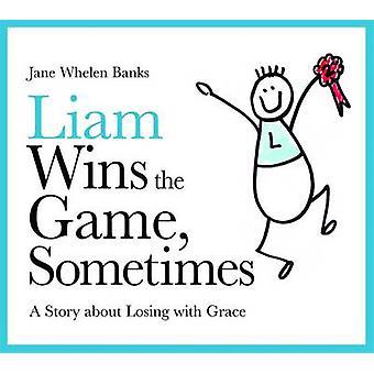 Liam vinner spelet - ibland - en berättelse om att förlora med Grace av Ja