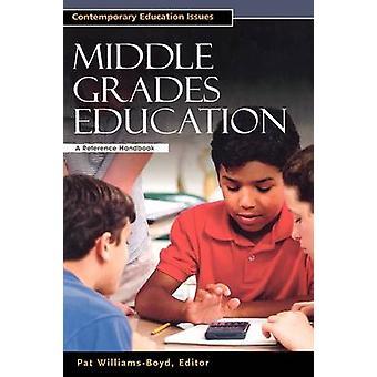 Mittleren Klasse Bildung - ein Referenz-Handbuch von Pat Williams-Boyd-