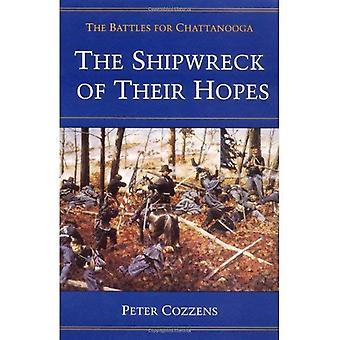 Il naufragio delle loro speranze: la battaglia di Chattanooga: battaglia di Chattanooga (guerra civile Trilogy)
