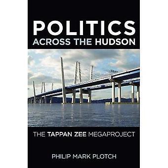 Politik på tværs af Hudson: Tappan Zee storprojekt (Rivergate Regionals samling)