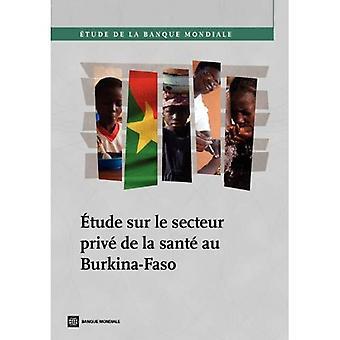 De Etude Sur Le Secteur Prive La Sante Au Burkina-Faso