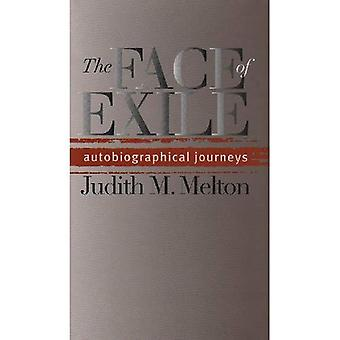 The Face of Exile: Autobiographical Journeys