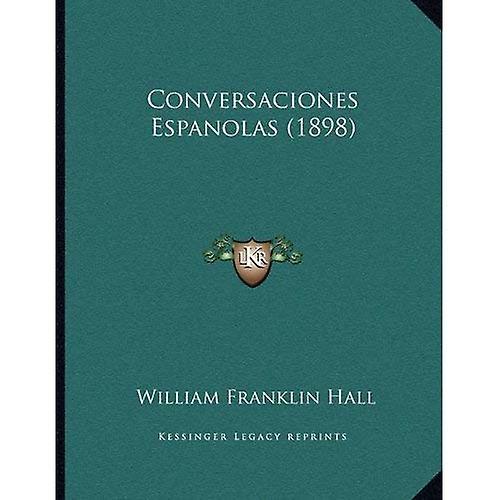 Conversaciones Espanolas (1898)