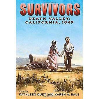Death Valley: Californië, 1849 (overlevenden)