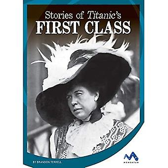 Stories of Titanic's First Class (Titanic Stories)