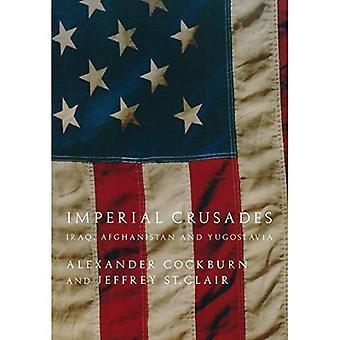 Imperial korstogene: Afghanistan, Irak og Jugoslavien