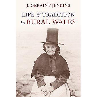 Vie et Traditions au pays de Galles Rural