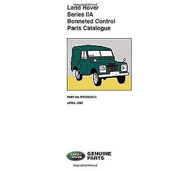 Land Rover Series 2A Bonneted Control Parts Catalogue (Official Parts Catalogue)