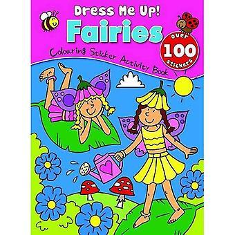Fairies: Colouring & Sticker Activity Book (Dress Me Up Sticker Book)